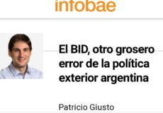 Columna en Infobae sobre la Argentina y el BID